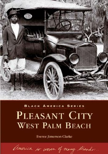 9780738517582: Pleasant City,  West Palm Beach   (FL)  (Black America)
