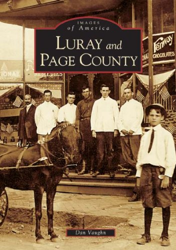 9780738517599: Luray and Page County (VA) (Images of America)