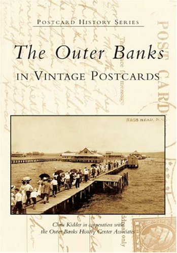 9780738517681: The Outer Banks in Vintage Postcards (NC) (Postcard History Series)