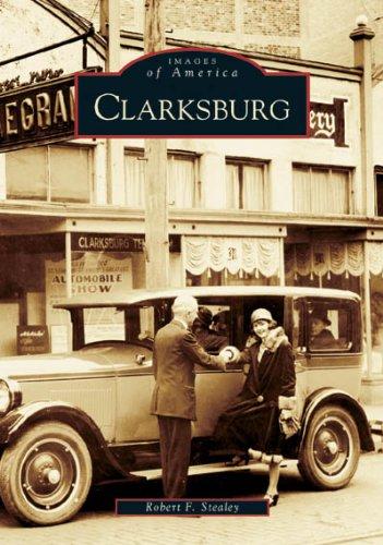 9780738517896: Clarksburg (WV) (Images of America)