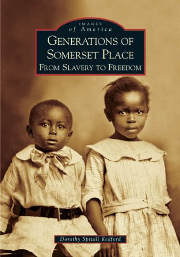 9780738518039: Generations of Somerset Place: From Slavery to Freedom (Images of America)