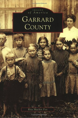 9780738518213: Garrard County (KY) (Images of America)