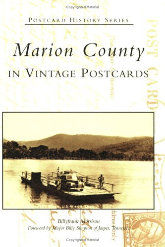 9780738518275: Marion County In Vintage Postcards (TN) (Postcard History Series)