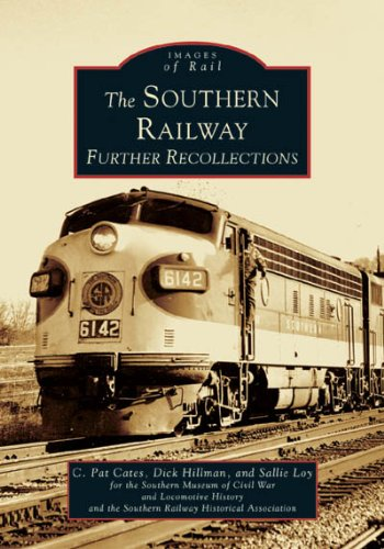9780738518312: Southern Railway: Further Recollections, The (GA) (Images of Rail)