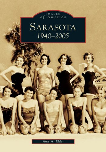 9780738518374: Sarasota: 1940-2005 (FL) (Images of America)