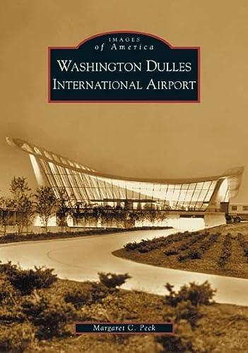 9780738518473: Washington Dulles International Airport (VA) (Images of America)