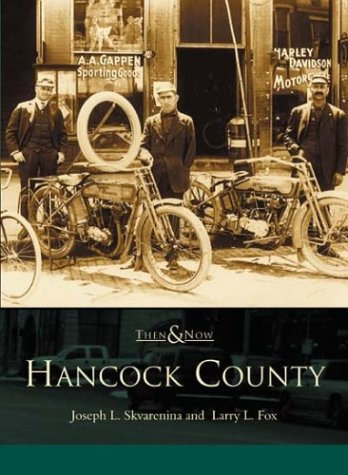 9780738518510: Hancock County (IN) (Then & Now)