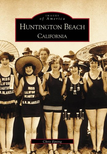 9780738518787: Huntington Beach, California (Images of America)