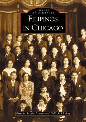 9780738518800: Filipinos in Chicago (IL) (Images of America)