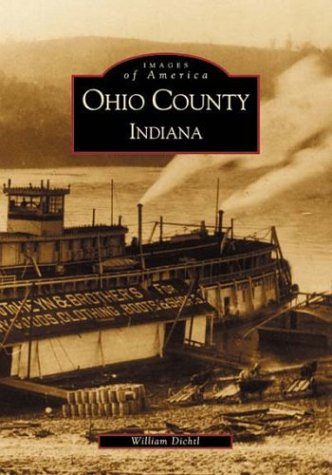 9780738518831: Ohio County, Indiana (IN) (Images of America)