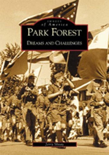 Park Forest: Dreams and Challenges (Images of: Shnay, Jerry