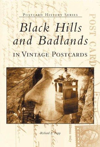 9780738519647: Black Hills and Badlands in Vintage Postcards (SD) (Postcard History Series)