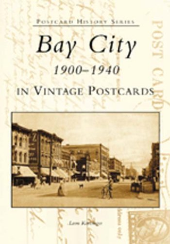 9780738519739: Bay City: 1900-1940 In Vintage Postcards (MI) (Postcard History Series)