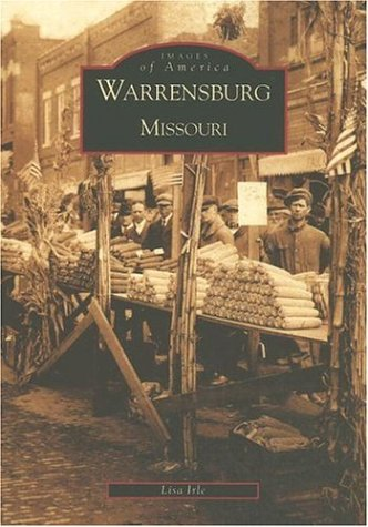 9780738520360: Warrensburg (MO) (Images of America)