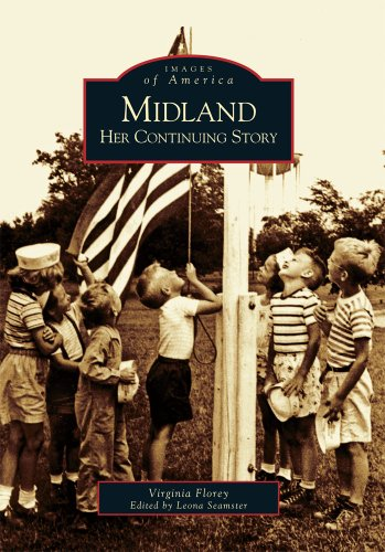 9780738520407: Midland: Her Continuing Story (MI) (Images of America)