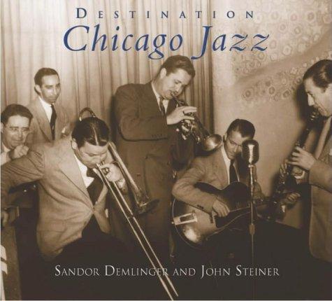 9780738523057: Destination Chicago Jazz