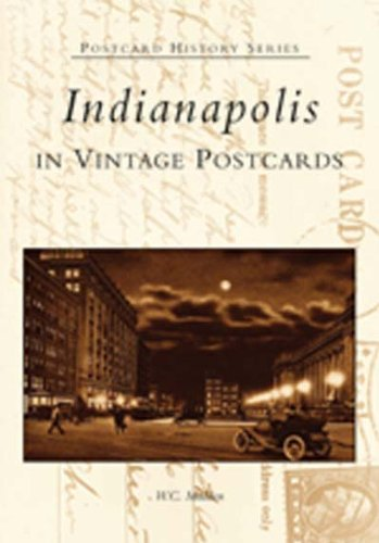9780738523217: Indianapolis In Vintage Postcards (IN) (Postcard History Series)
