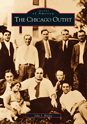 9780738523262: The Chicago Outfit (IL) (Images of America)