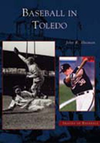 9780738523279: Baseball in Toledo (Images of Baseball)