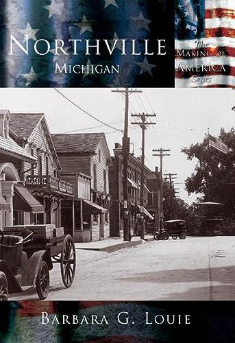 9780738523590: Northville Michigan (MI) (Making of America)