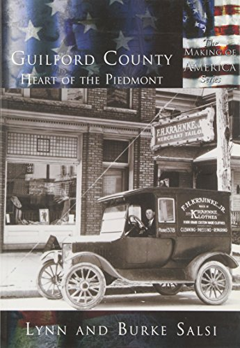 9780738523675: Guilford County: The Heart of the Piedmont (NC) (Making of America)