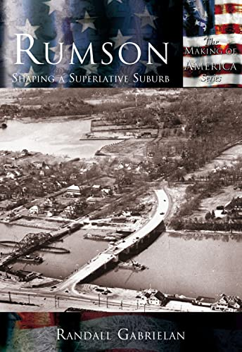 9780738523989: Rumson: Shaping a Superlative Suburb (NJ) (Making of America)