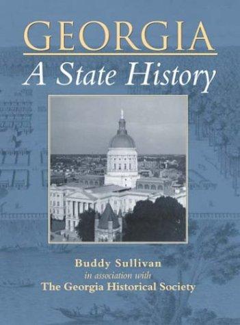 9780738524085: Georgia: A State History (Making of America)
