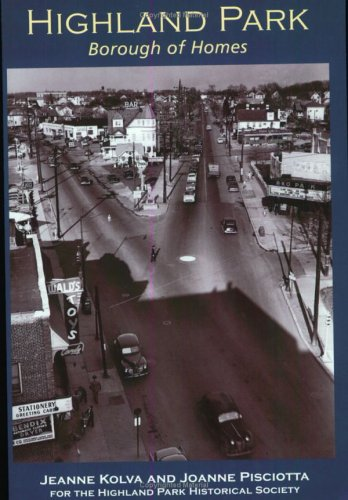 9780738524726: Highland Park: Borough of Homes (The Making of America)