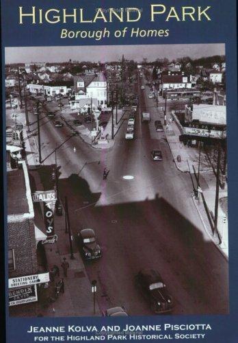 9780738524726: Highland Park: Borough of Homes (NJ) (Making of America)