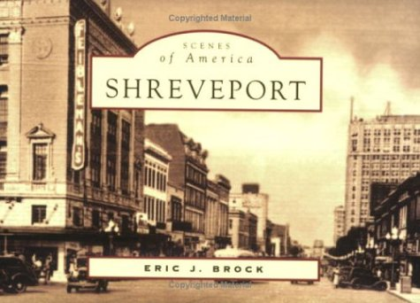 9780738524795: Shreveport (Scenes of America)