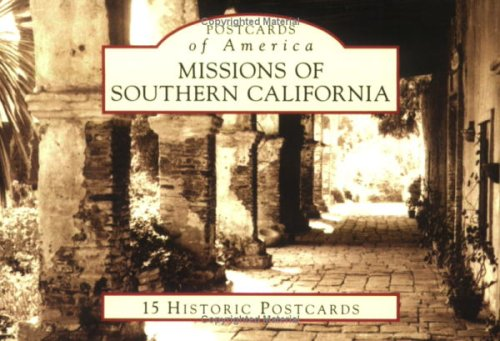 Missions of Southern California (CA) (Postcards of America): James Osborne