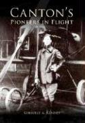 9780738525228: Canton's Pioneers in Flight (Images of America: Ohio)