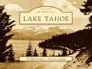9780738525389: Lake Tahoe (Postcards of America: California)