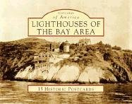 Lighthouses of the Bay Area (CA) (Postcards of America): Betty S. Veronico