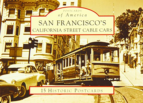 San Francisco's California Street Cable Cars (Postcards of America: California) (0738525553) by Walter Rice; Emiliano Echeverria; Michael Dolgushkin