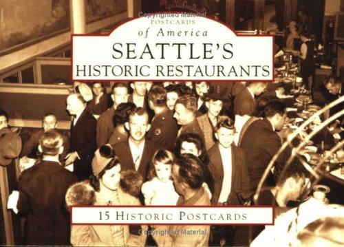 9780738525563: Seattle's Historic Restaurants (WA) (Postcards of America)
