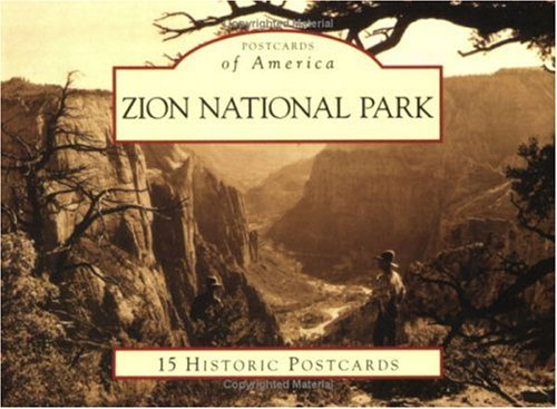 9780738525617: Zion National Park (Postcards of America: Utah)