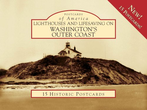 9780738525648: Lighthouses and Lifesaving on Washington's Outer Coast (Postcard of America) (Postcards of America)