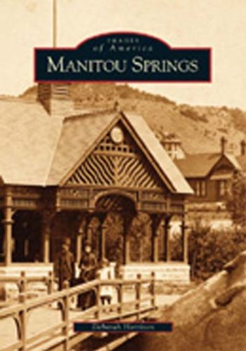9780738528564: Manitou Springs (CO) (Images of America)