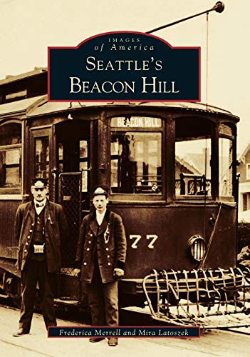 9780738528618: Seattle's Beacon Hill (Images of America: Washington)