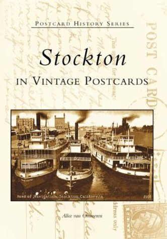 9780738528786: Stockton in Vintage Postcards (CA) (Postcard History Series)