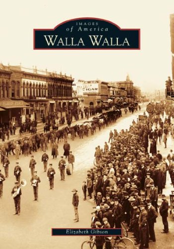 9780738528793: Walla Walla (Images of America: Washington)