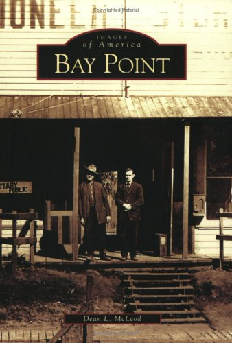 9780738529073: Bay Point (CA) (Images of America)