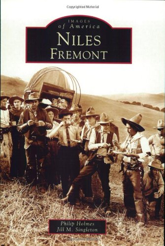 9780738529127: Niles,  Fremont   (CA)  (Images of America)
