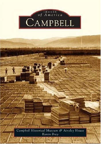 9780738529172: Campbell (CA) (Images of America)
