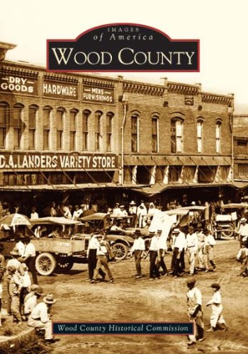 9780738529363: Wood County   (TX)   (Images of America)