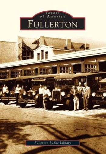 9780738529400: Fullerton (CA) (Images of America)