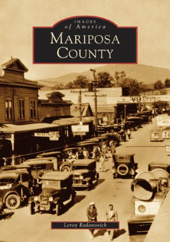 9780738529493: Mariposa County (CA) (Images of America)