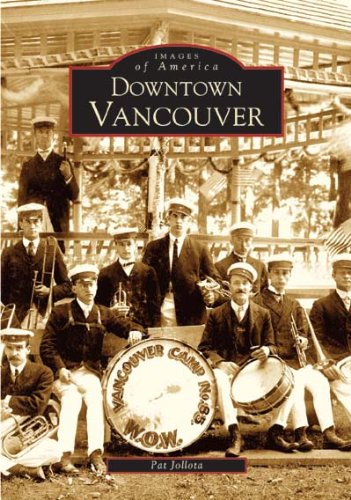 9780738529592: Downtown Vancouver (Images of America: Washington)