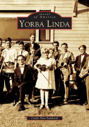 9780738529622: Yorba Linda (CA) (Images of America)